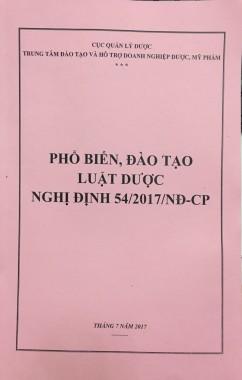 TẬP HUẤN, ĐÀO TẠO LUẬT DƯỢC VÀ NGHỊ ĐỊNH 54/2017/NĐ-CP